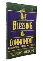 Bobby Hilton THE BLESSING OF COMMITMENT  1st Edition 1st Printing