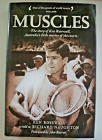 Muscles, Australia's Little Master of the Courts, by Ken Rosewall - HB/DJ SIGNED
