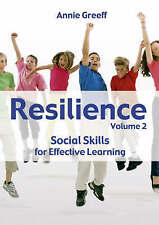 Resilience: Social Skills for Effective Learning: v.2 by Annie Greeff...