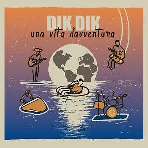DIK DIK - UNA VITA D'AVVENTURA - CD NUOVO SIGILLATO  2021