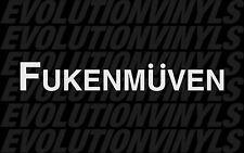 Fukenmuven V1 Sticker JDM Decal Lowered VW Volkswagen Stance Fatlace illest
