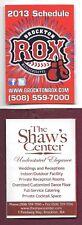 2013 Boston Brockton Rox Pocket Schedule...Shaw's Center Ad