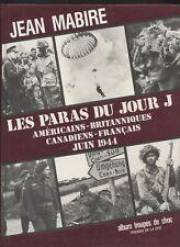 LIVRE Les paras du jour J - Américains Britanniques Canadiens Français Juin 1944