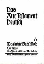 Das Alte Testament Deutsch 6 / Das dritte Buch Mose Leviticus / Martin Roth