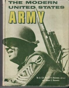 THE MODERN UNITED STATES ARMY. COL. KLEINMAN/HOROWITZ.  HC. FREEPOST IN OZ