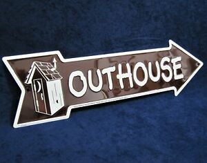 OUTHOUSE Arrow -*US MADE*- Embossed Metal Sign - Yard Man Cave Garage Bar Decor
