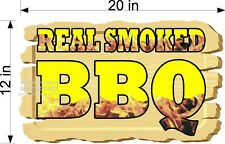 "12"" X 20"" FULL COLOR   VINYL DECAL WOODEN SIGN LOOK  REAL SMOKED BBQ BARBECUE"