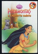 POCAHONTAS l'aquilotto caduto - Club del libro Disney HACHETTE 2010 - NUOVO