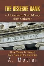 The Reserve Bank = a License to Steal Money from Citizens? How Money Is...