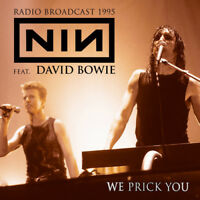 Nine Inch Nails : We Prick You (Feat. David Bowie): Radio Broadcast 1995 CD