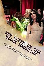 New Queer on the Block Magazine : The Best of Essays, Reviews and Interviews...