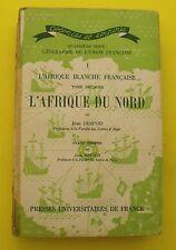 L'Afrique du Nord ( Afrique blanche française ) Jean DESPOIS - 1949 !