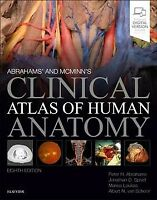 Abrahams' and Mcminn's Clinical Atlas of Human Anatomy, Paperback by Abrahams...