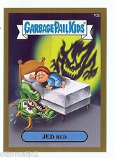 2015 GARBAGE PAIL KIDS  - JED BED GOLD 10B