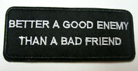 Better a Good Enemy Aufnäher Patch Motorcycle Biker