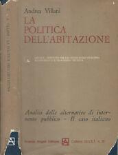 La politica dell'abitazione. Analisi delle alternative di intervento pubblico- I