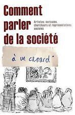 Comment Parler de la Société À un Canard by Angele Chanjou (2010, Paperback)