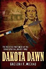 Dakota Dawn by Gregory F. Michno...NEW Hardcover First Edition, First Printing