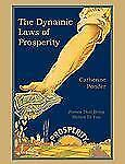The Dynamic Laws of Prosperity by Catherine Ponder (2010, Paperback)