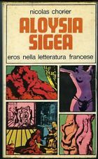 Aloysia Sigea. Nicolas Chorier. Milano 1968, Luinetti. Collana Eros nella l