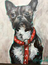 "Martin Welch Painting, Boston Terrier dog, date:2015, ""Ziggy"" Pristine condition"