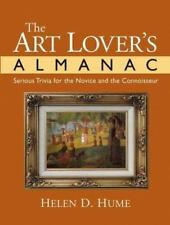 The Art Lover's Almanac : Serious Trivia for the Novice and the-ExLibrary