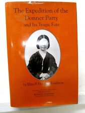 Expedition of Donner Party & Tragic Fate, E Donner Houghton, 1911 modern reprint