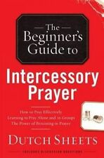 The Beginner's Guide to Intercessory Prayer by Sheets, Dutch -Paperback