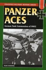 Panzer Aces I: German Tank Commanders of WWII (Stackpole Military History Serie