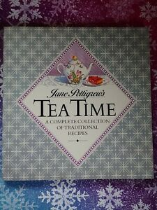 Jane Pettigrew's Tea Time ~ A Complete Collection of Traditional Recipes