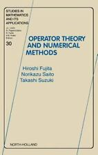Studies in Mathematics and Its Applications: Operator Theory and Numerical...