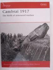 Osprey Campaign 187: Cambrai 1917 : The Birth of Armoured Warfare
