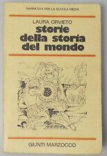 (PRL) STORIE DELLA STORIA DEL MONDO LAURA ORVIETO NARRATIVA SCUOLA MEDIA