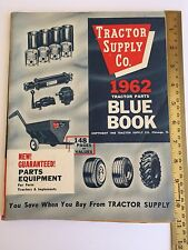 1962 Blue Book  Parts Equipment for Farm Tractors TRACTOR SUPPLY CO Chicago