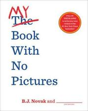 My Book With No Pictures by B. J. Novak (author)