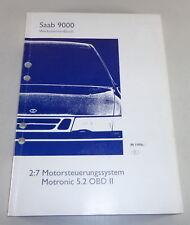 Werkstatthandbuch Saab 9000 Motorsteuerungssystem Motronic 5.2 OBD II ab 96
