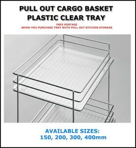 PULL OUT CARGO BASKET PLASTIC CLEAR TRAY 150mm,200mm,300mm,400mm