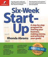 Six-Week Start-Up: A Step-By-Step Program for Starting Your Business, Making Mon