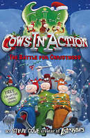 """""""AS NEW"""" Cows In Action 6: The  Battle for Christmoos, Cole, Steve, Book"""
