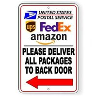 Please Deliver All Packages To Back  Door  Metal Sign 5 SIZES delivery SI190