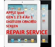APPLE iPAD 1 2 3 4 Air 1 DIGITIZER CRACKED BROKEN SCREEN MAIL-IN REPAIR SERVICE