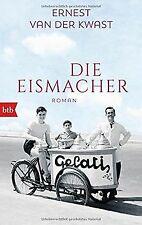 Die Eismacher: Roman von van der Kwast, Ernest | Buch | Zustand sehr gut