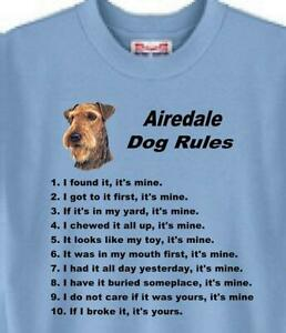 Dog T-Shirt - Airedale Dog Rules -------- Also Sweatshirt Available