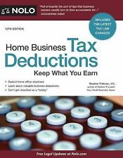 Home Business Tax Deductions : Keep What You Earn by Stephen Fishman (2015,...