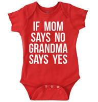 Spoiled By My Grandma Always Says Yes Cute Newborn Baby Boy Girl Infant Romper