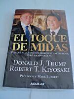 Libro Robert Kiyosaki y Donald Trump Toque de Midas version español