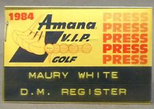 1984 AMANA V.I.P. PRESS PASS Golf Tournament IOWA badge pinback button golfing ^
