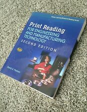 Print Reading For Engineering And Manufacturing Technology by David A Madsen