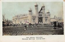 POSTCARD    EXHIBITIONS  FRANCO - BRITISH  1908   The  Indian  Pavilion
