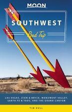 Moon Southwest Road Trip: Las Vegas, Zion & Bryce, Monument Valley, Santa Fe & T